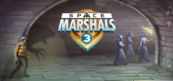 SPACE MARSHALS 3 – CHAPTER TWO – OUT NOW!
